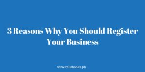 3 Reasons Why You Should Register Your Business