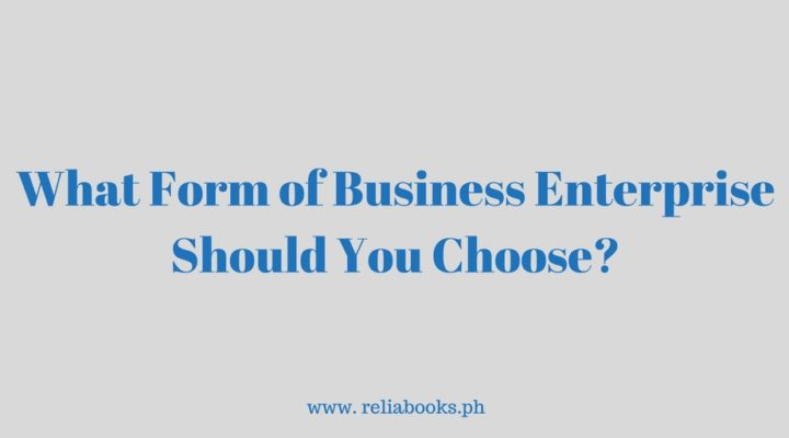 What Form of Business Enterprise Should You Choose