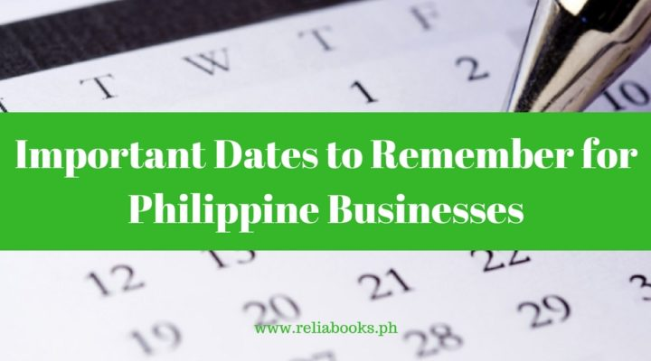 Important Dates to Remember for Philippine Businesses (1)