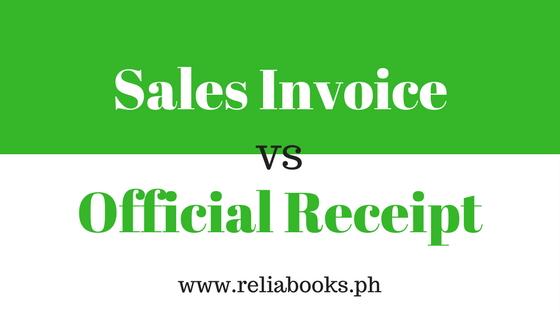 What is the Difference between Sales Invoice and Official Receipt ...