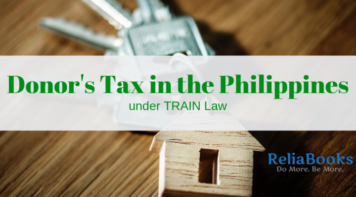 Donor's Tax in the Philippines under TRAIN Law