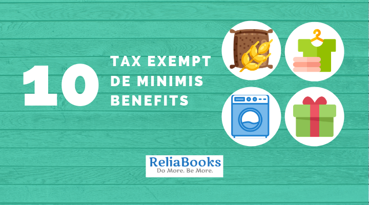 10 Tax Exempt De Minimis Benefits