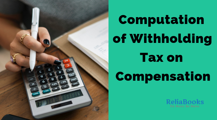 Computation of Withholding Tax on Compensation