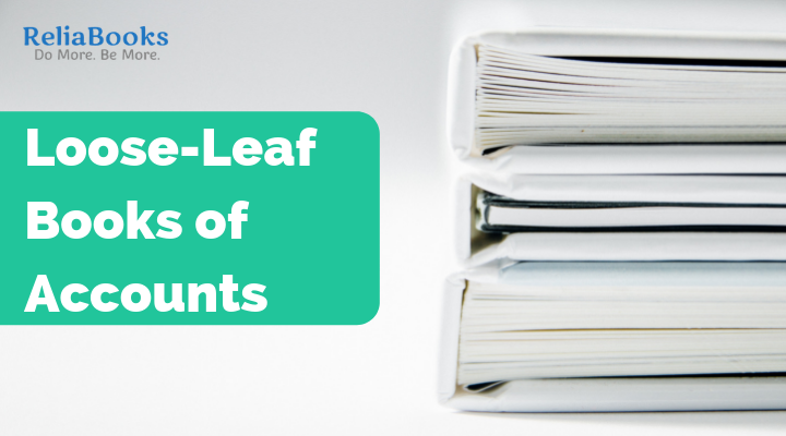Loose-Leaf Books of Accounts